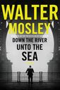 Down the River unto the Sea, a standalone mystery