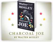 Walter Mosley's Charcoal Joe