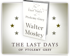 Walter Mosley's The Last Days of Ptolemy Grey