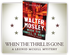 Walter Mosley's When the Thrill is Gone