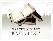 Walter Mosley's Backlist