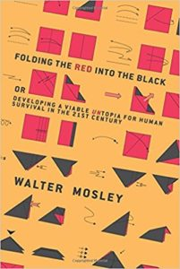 Folding the Red Into the Black: Developing a Viable UNtopia for Human Survival in the 21st Century.
