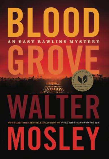 Blood Grove: An Easy Rawlins Mystery